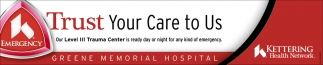 Trust Your Care to Us