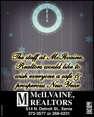 The staff at McIlvaine Realtors would like to wish everyone a safe & prosperous New Year