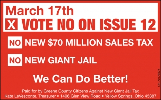 Vote No On Issue 12 - March 17th